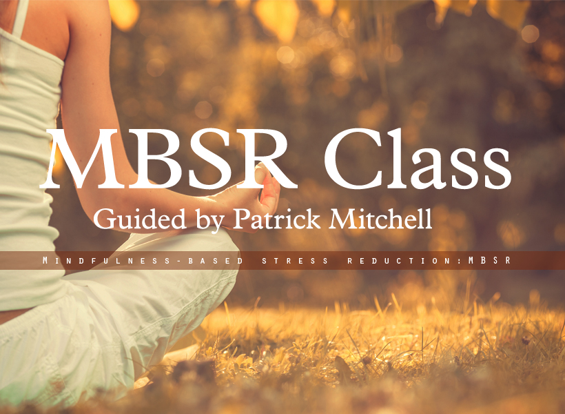 MBSR program Winter 2020 by Patrick Mitchell  (English class)